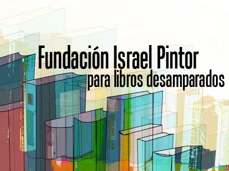 Fundación Israel Pintor para libros desamparados